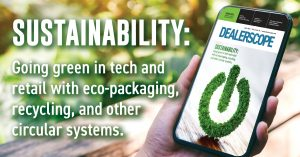 Dealerscope Sustainability Issue April 2021